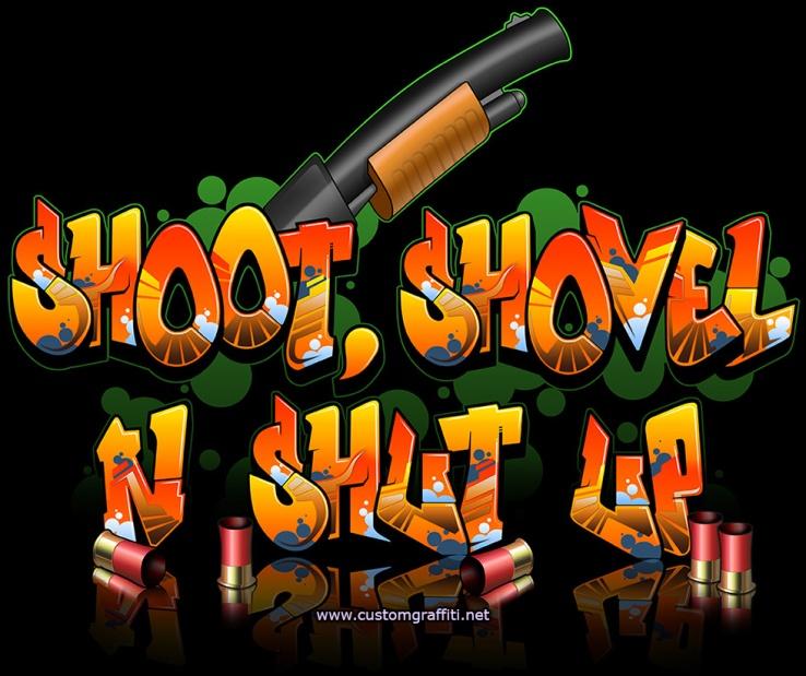 shootshovelshotgun